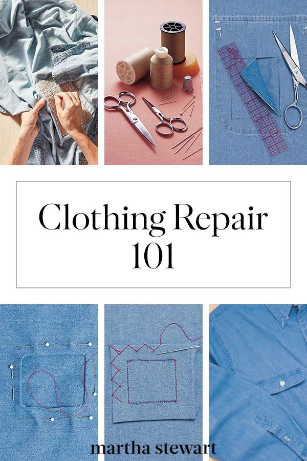 Clothing Repair 101: How to Patch a Hole, Mend a Seam, and Fix a Hem | Tailor-made clothes are at your fingertips. With a few simple sewing supplies and essential techniques from Martha Stewart's Homekeeping Handbook, you can repair your go-to garment to look like new. #sewing #sewingprojects #clothingrepair #marthastewart