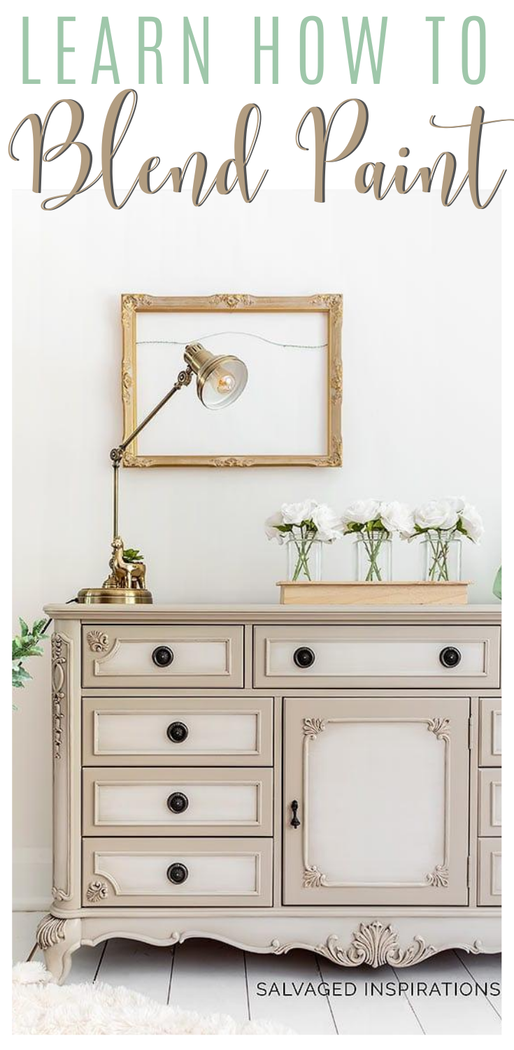 Learn How To Blend Paint | Tips on How To Blend Paint on A Furniture Piece | Salvaged Inspirations  #siblog #salvagedinspirations #paintedfurniture #furniturepainting #DIYfurniture #furniturepaintingtutorials #howto #furnitureartist #furnitureflip #salvagedfurniture #furnituremakeover #beforeandafterfurnuture #paintedfurnituredieas #dixiebellepaint #redesignwithprima