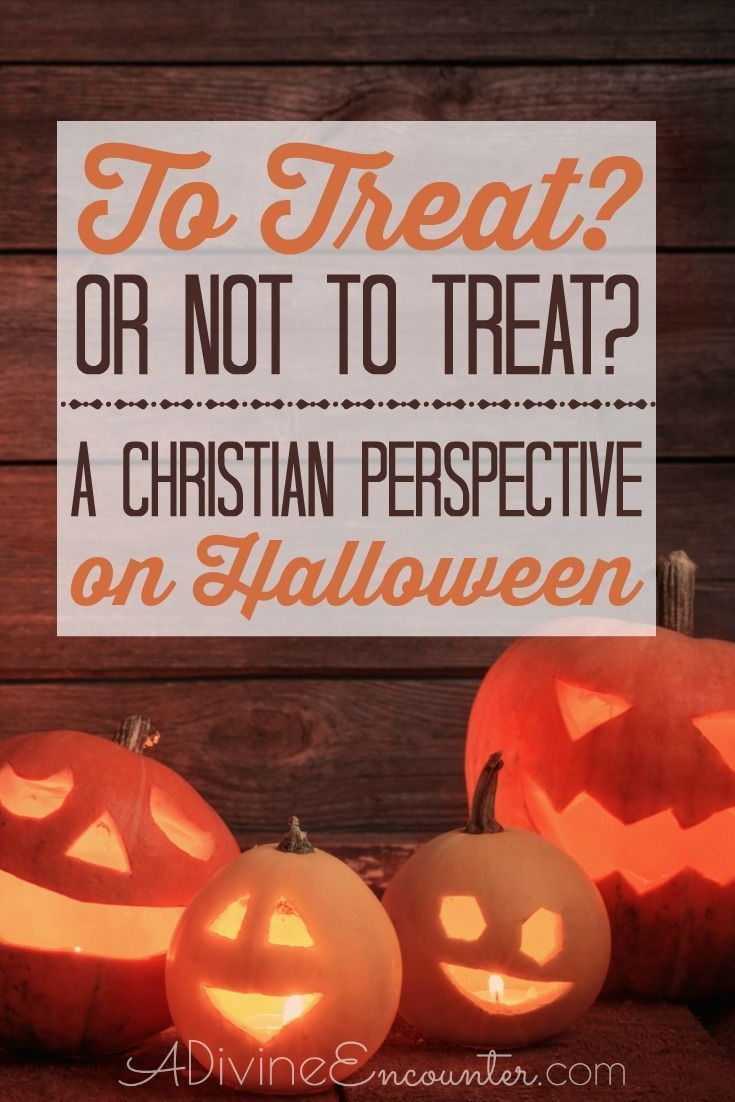 halloween and christianity to treat or not to treat family encouragement pinterest halloween traditions christian parenting and parenting 101