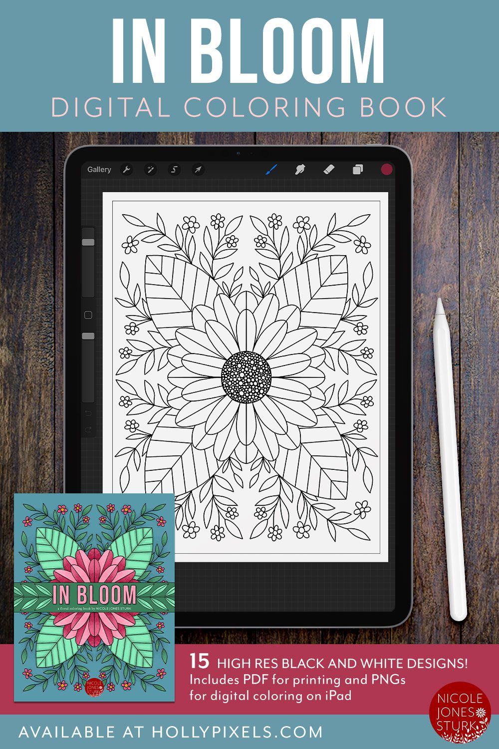 Digital Coloring Book In Bloom By Nicole Jones Sturk In 2020 Coloring Books Floral Illustrations Procreate Lettering
