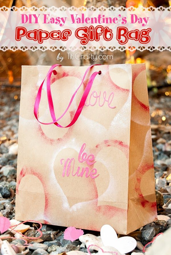 Diy Easy Valentine S Day Craft Paper Gift Bags With Images