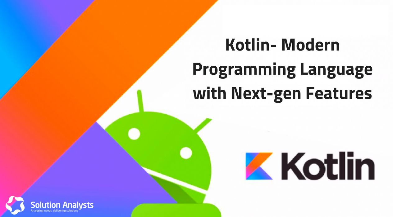 Why You should Use Kotlin for Developing Expressive Android