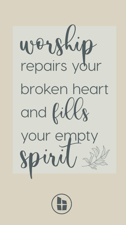 Worship Fills Your Empty Spirit