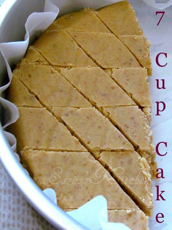 Seven Cup cake/ 7 Cup burfi | Tatlı