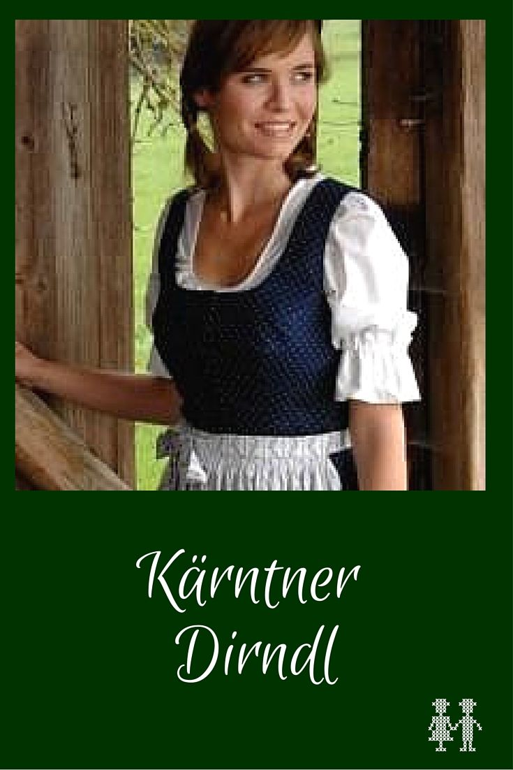 Alles über das Kärntner Dirndl | Trachten aus Österreich ...