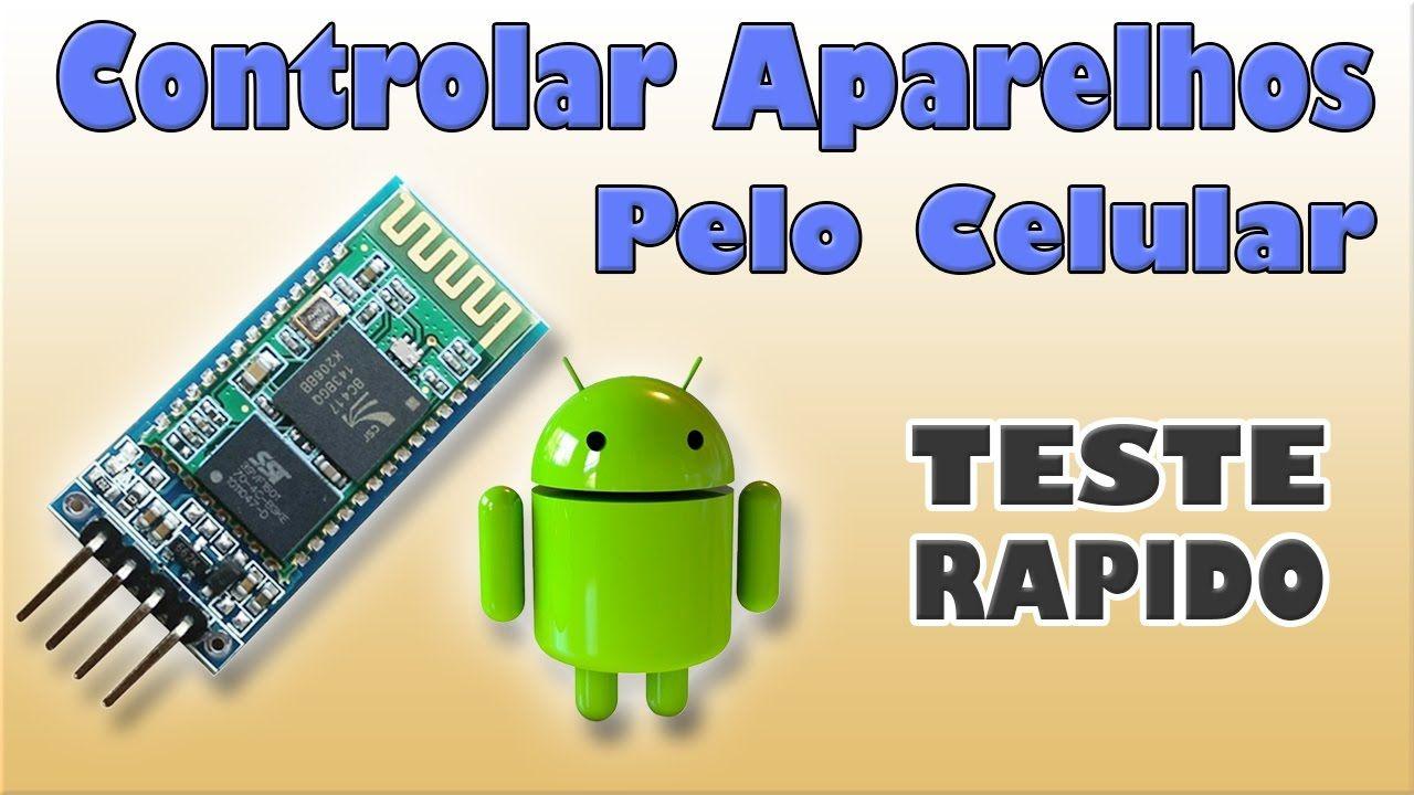 Modulo bluetooth microcontrolador e celular android teste