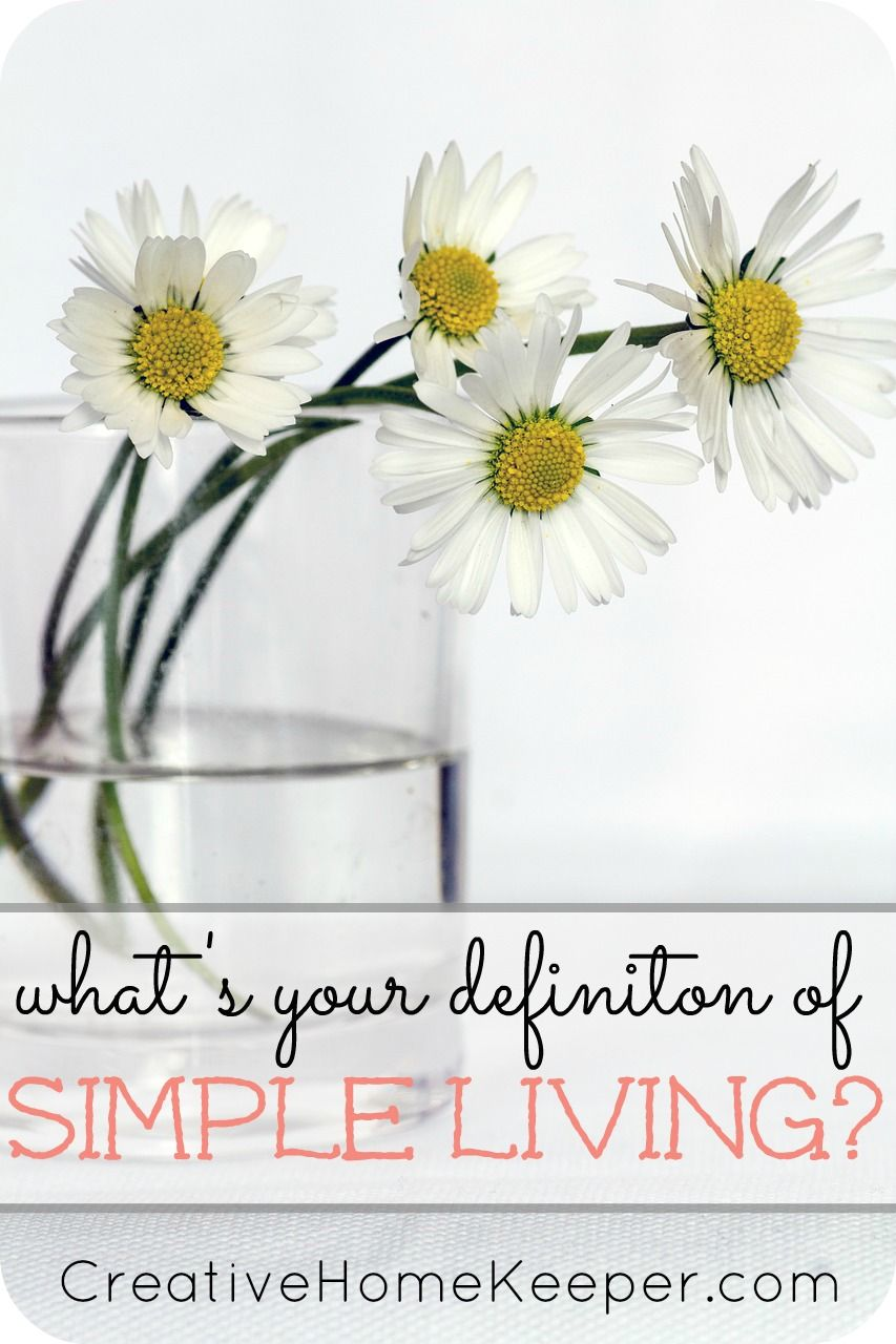 What's Your Definition of Simple Living? (With images
