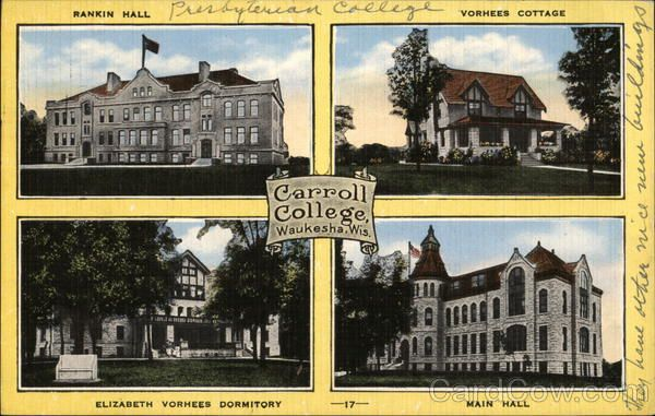 Carroll College Carroll College Waukesha Wisconsin Milwaukee