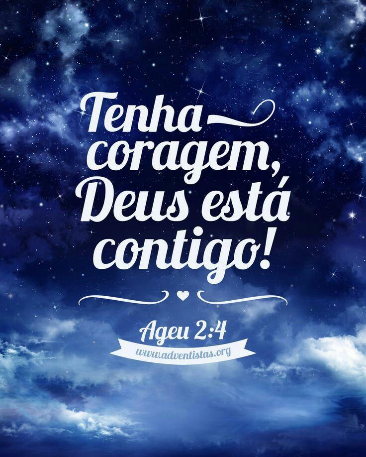 Tenha Coragem, Deus Está Contigo! - Ageu 2:4