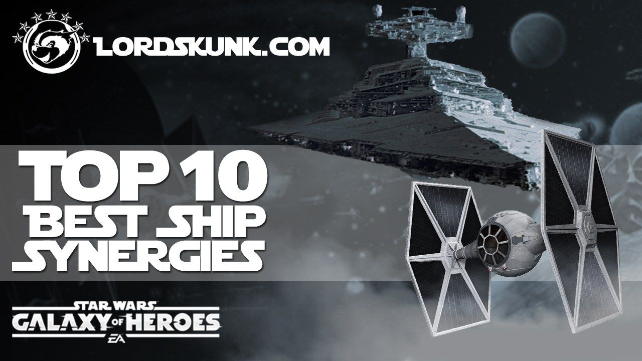 TOP 10 BEST Ship Synergies | Star Wars: Galaxy of Heroes #SWGOH - http://lordskunk.com/index.php/2016/12/15/top-10-best-ship-synergies-star-wars-galaxy-heroes-swgoh/