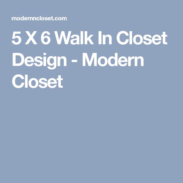 5 X 6 Walk In Closet Design   Modern Closet