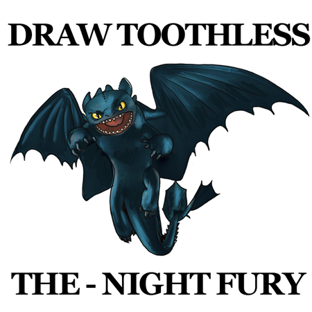 How to draw toothless night fury dragon from how to train - Fury nocturne ...