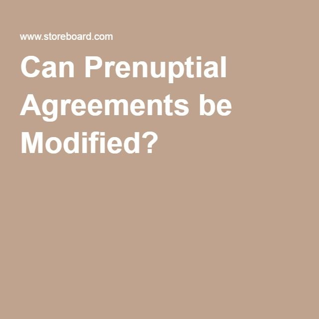 Can Prenuptial Agreements Be Modified Fl Divorce Law Prenup