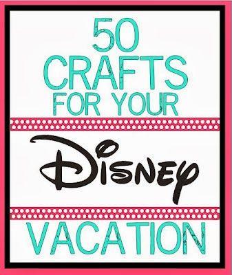Disney Craft Ideas 50 More! #disneycrafts