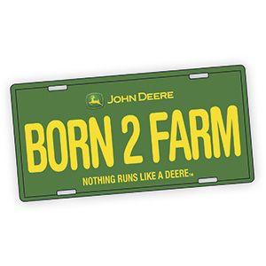 "JOHN DEERE LICENSE PLATE - BORN TO FARM  Product # AU6014  $9.98 CAD - The perfect addition to your tractor, ATV or farm truck! Solid metal license plate has adjustable mounting holes, and features the official John Deere logo and colours.  6""H x 12""L"