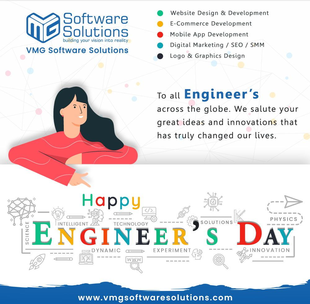To All Engineers Across The Globe And Salute To Your Great Ideas And Innovations That Bring Digital Marketing Mobile Application Development App Development