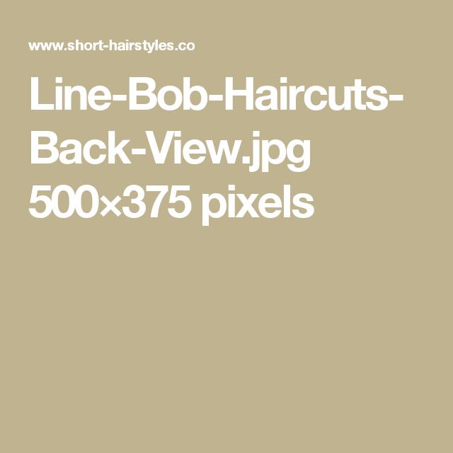 Line-Bob-Haircuts-Back-View.jpg 500×375 pixels