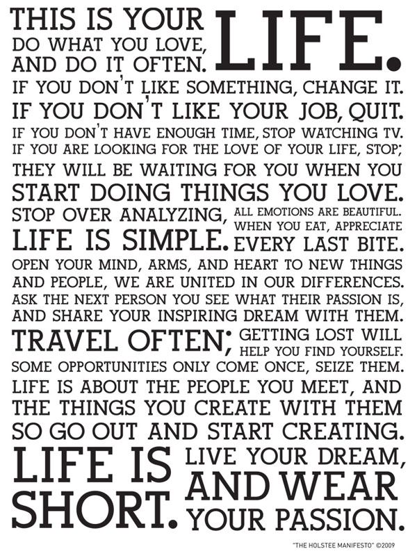 This is your life...Love it