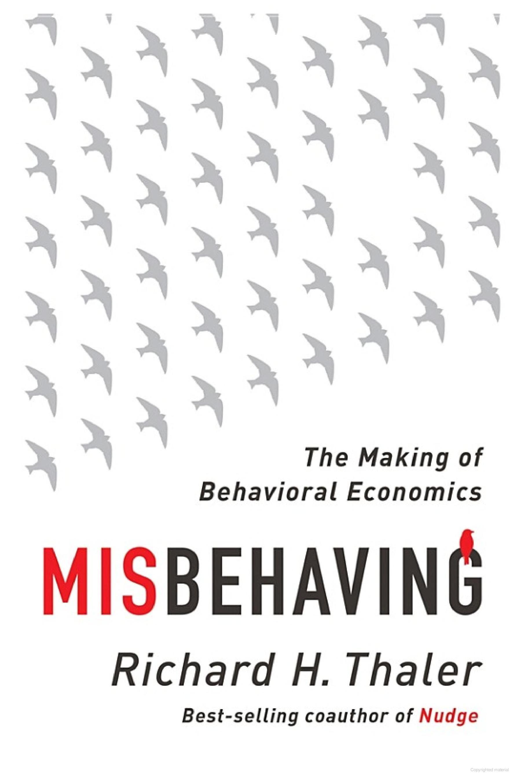 Misbehaving: The Making of Behavioral Economics - Richard H. Thaler - Google Books