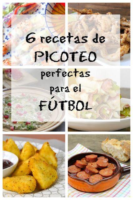 6 Recetas De Picoteo Perfectas Para El Fútbol Recetas De Comida Recetas Fáciles Picoteo