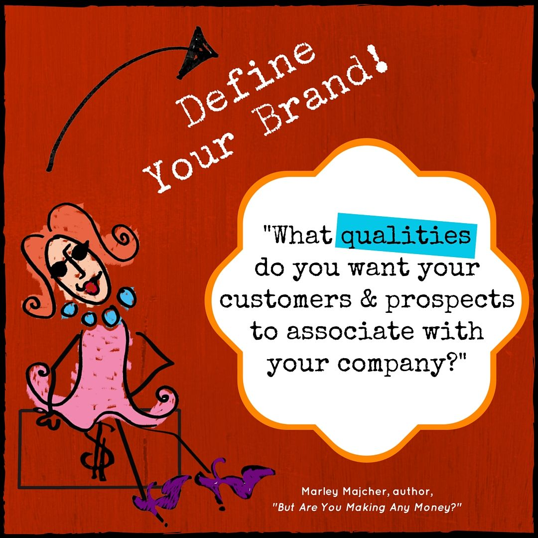 Your To Do List: Define Your Brand | The Profit Goddess! | Business Branding Quote Image | http://bit.ly/1SV1OaP | #smallbiz #eventprofs #entrepreneur
