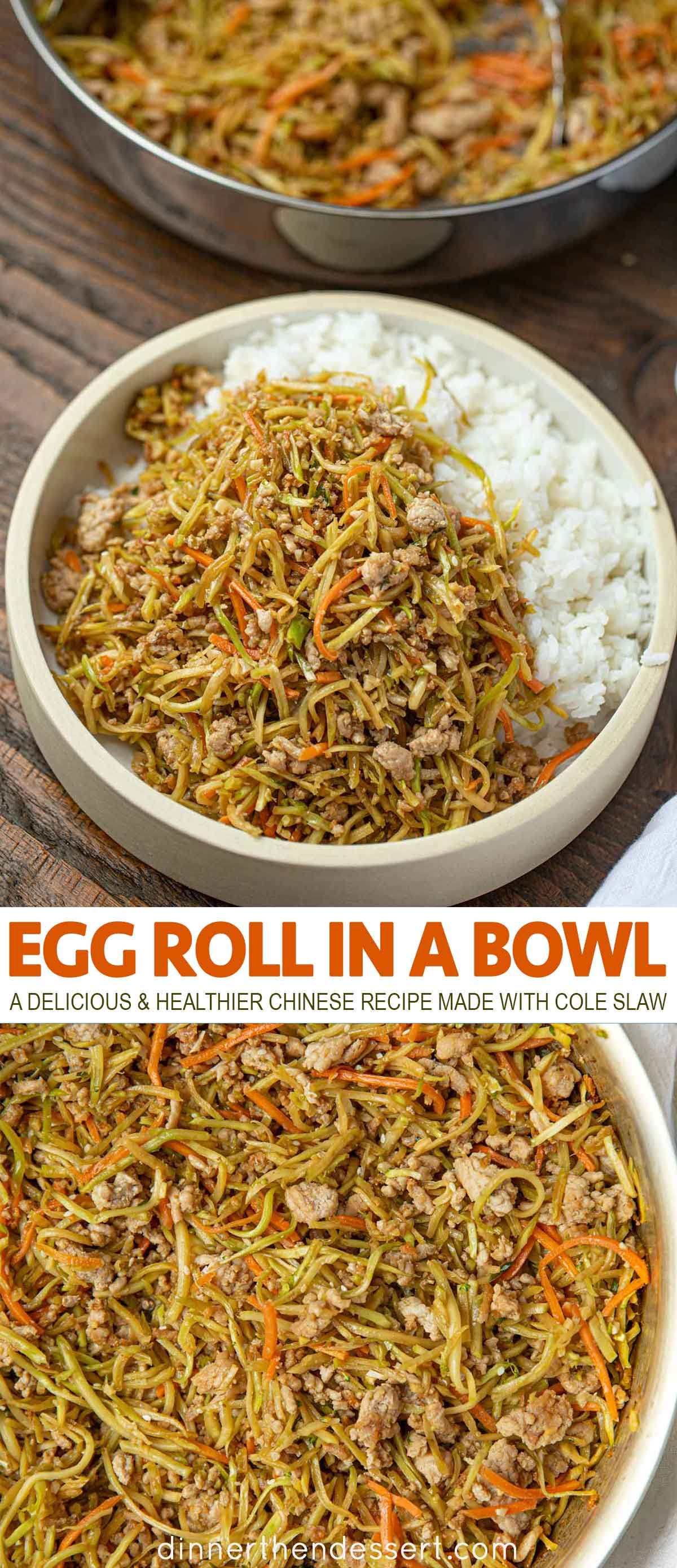Egg Roll in a Bowl is a delicious healthier Chinese recipe made with cole slaw mix, soy sauce, sesame oil, ginger and pork. You can use ground chicken too! #eggroll #eggrollinabowl #chinesefood #asianfood #dinner #healthyrecipe #dinnerthendessert