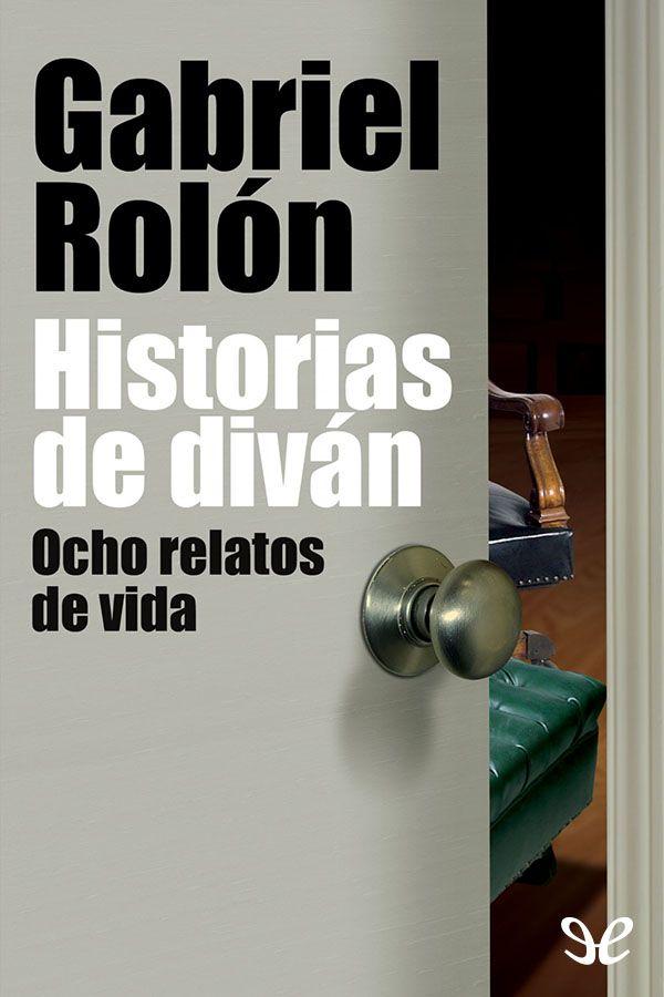 libro historias inconscientes gabriel rolon pdf gratis