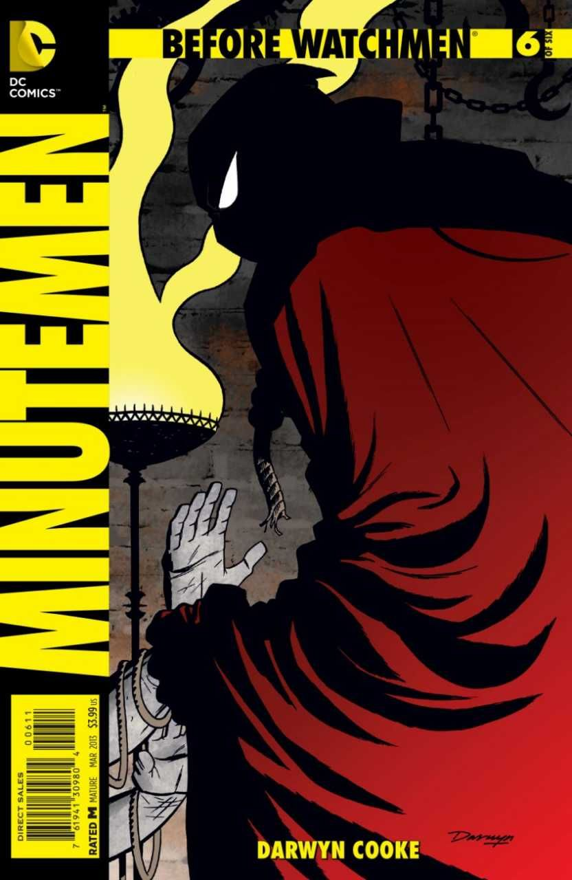 Before Watchmen: Minutemen #6 - The Minute of Truth, Chapter Six: The Last Minute (Issue)