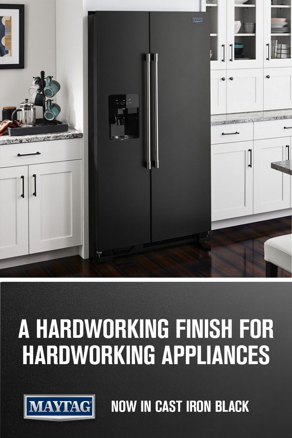 Maytag Cast Iron Black kitchen appliances. A new finish tough enough to stand up…