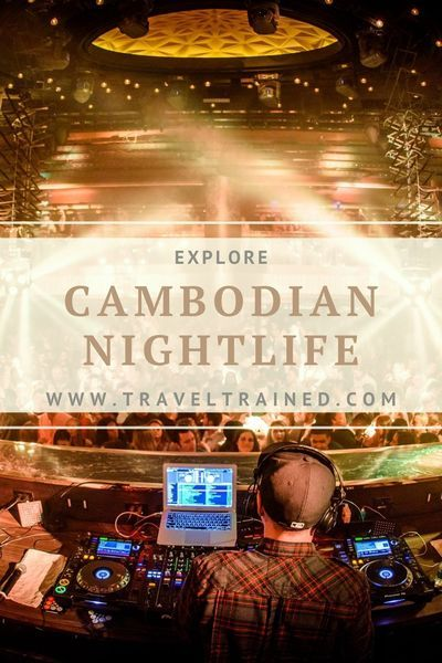 Explore the Nightlife in Cambodia. Best places to party in Phnom Penh, Siem Reap and Sihanoukville. Learn the best travel tips to enjoy at maximum the Cambodian Nightlife! #cambodia #nightlife #nightclub #phnompenh #siemreap #Sihanoukville