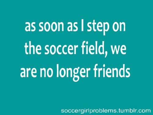 Soccer Girl Problems Quotes Quotesgram Soccer Quotes Girls Soccer Quotes Soccer Motivation