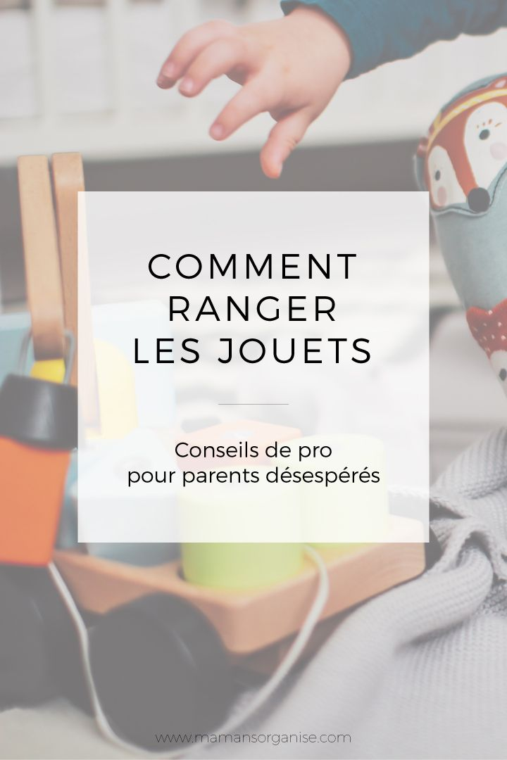 comment ranger les jouets comment ranger les jouets et parents. Black Bedroom Furniture Sets. Home Design Ideas