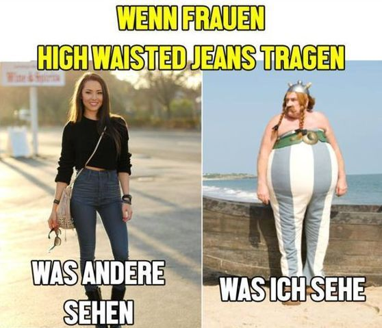 Meme - Jeans und Frauen - #alltag #Frauen #Jeans #Meme #