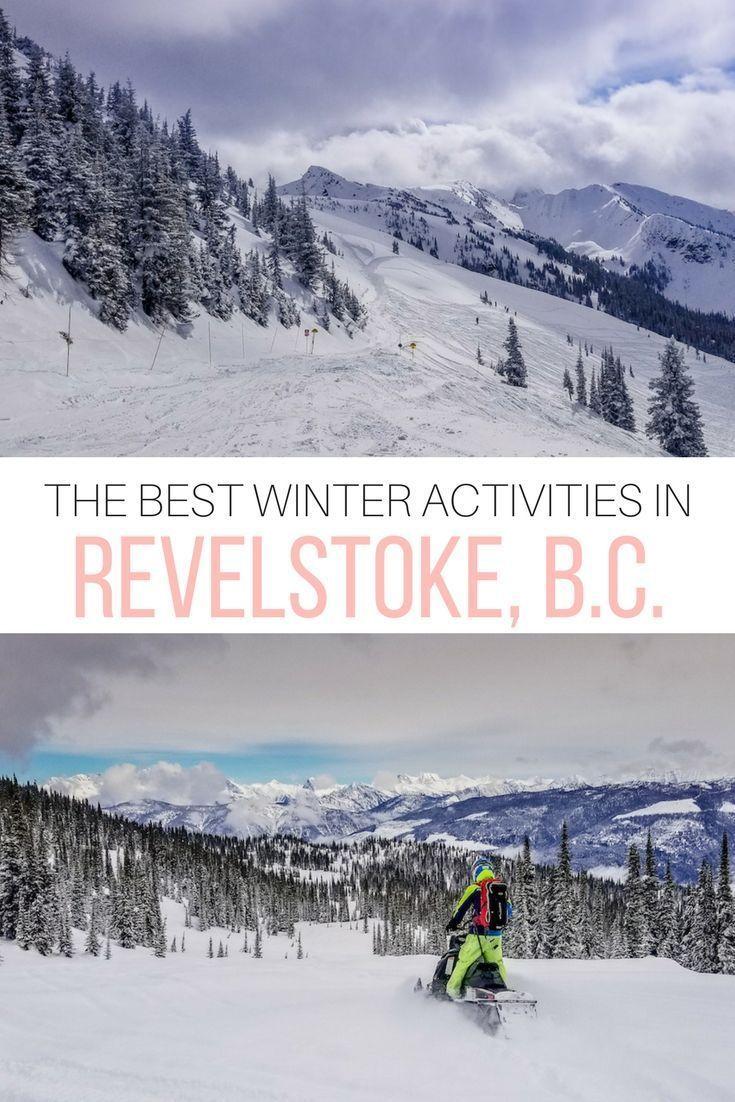 Fun things to do in Revelstoke, British Columbia in winter ...