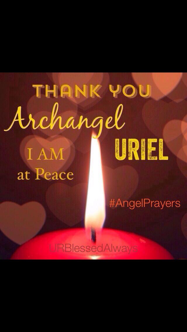 I am at peace, Archangel Uriel, angel prayers, urblessedalways