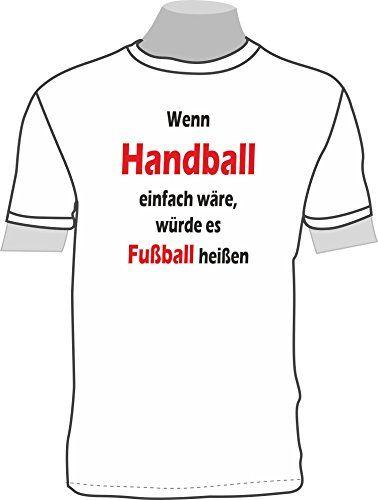 Cool Wenn Handball einfach w re w rde es Fu ball hei en ShirtShop Saar