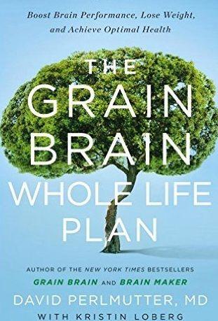 Read Download The Grain Brain Whole Life Plan Pdf Epub Kindle