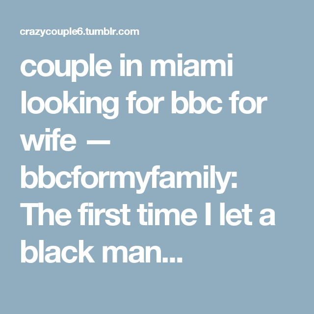 Wifes First Bbc Tumblr