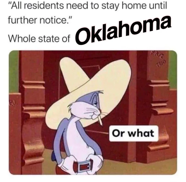 Political Meme Says It All Oklahoma In 2020 Really Funny Memes Funny Relatable Memes Funny Memes