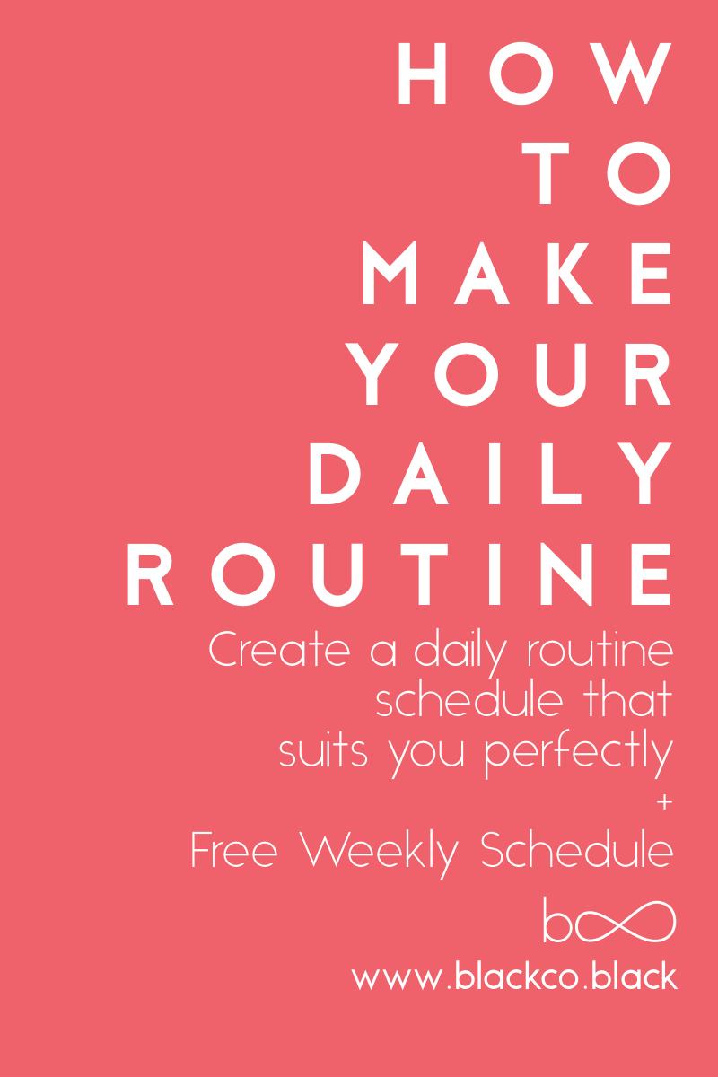 How to make your Daily Routine | Daily routine schedule, Weekly ...
