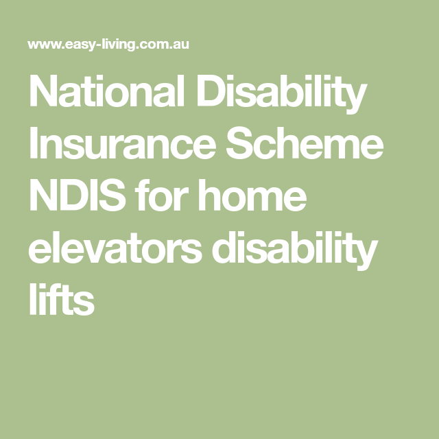 National Disability Insurance Scheme NDIS for home ...