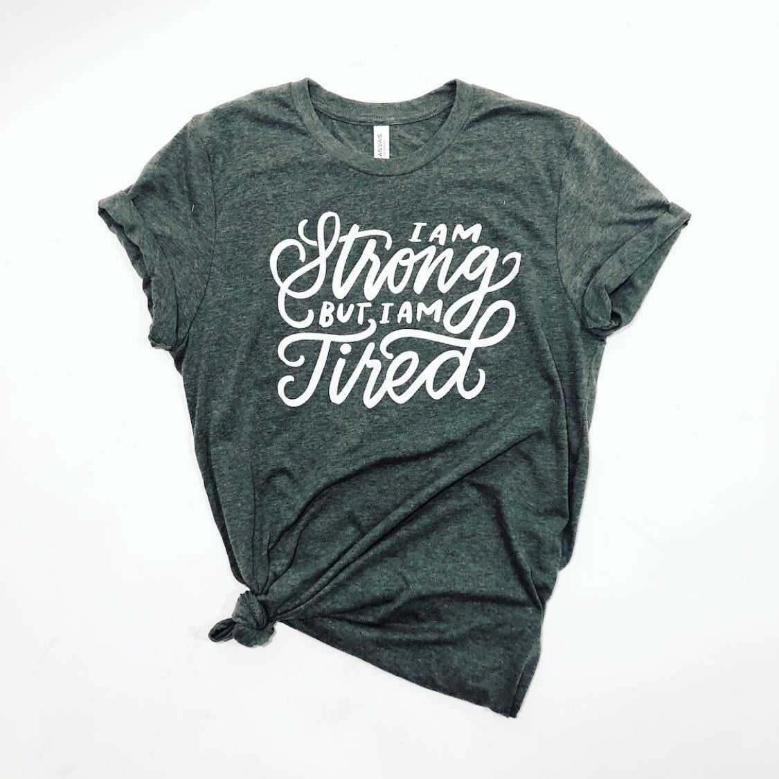 Strong But Tired Short Sleeve Unisex T Shirt In 2018 Lettering