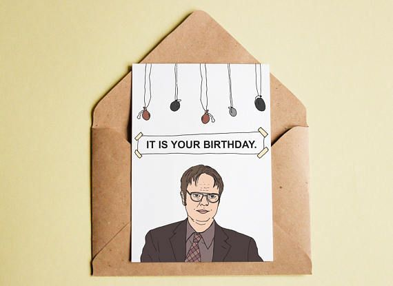 The office dwight schrute birthday card it is your birthday