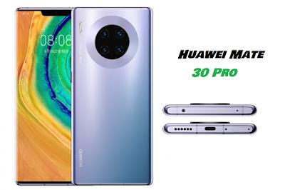 مواصفات هواوي ميت 30 برو Huawei Mate 30 Pro Huawei Huawei Mate Phone
