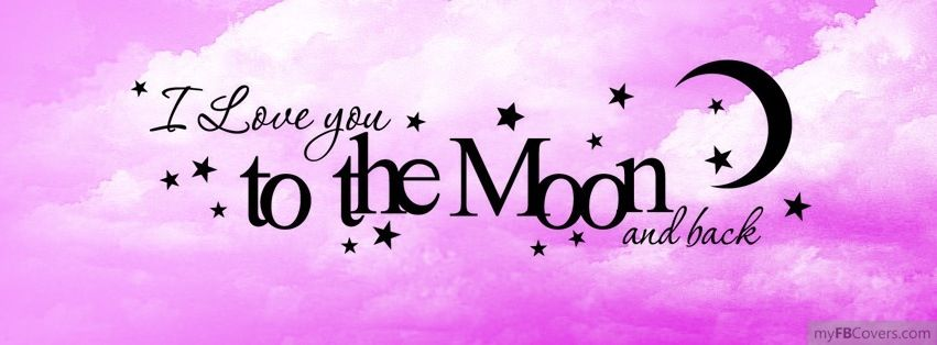 I love you to the moon and back! Cover pics for