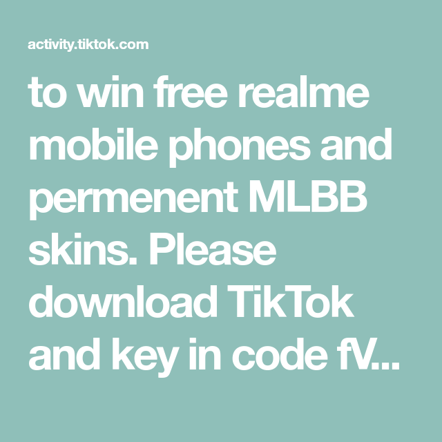 To Win Free Realme Mobile Phones And Permenent Mlbb Skins Please Download Tiktok And Key In Code Fvpv8vtpcxk To Rede Coding Blackpink Video Anime Drawings Boy