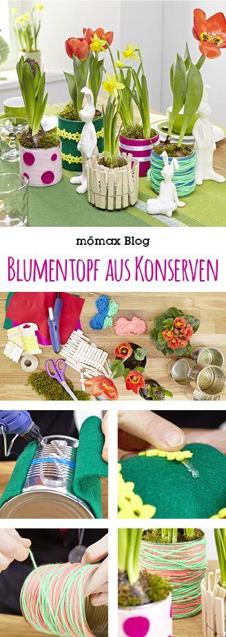 blumentopf aus konservendosen do it yourself mit m max pinterest blumen konserven und. Black Bedroom Furniture Sets. Home Design Ideas