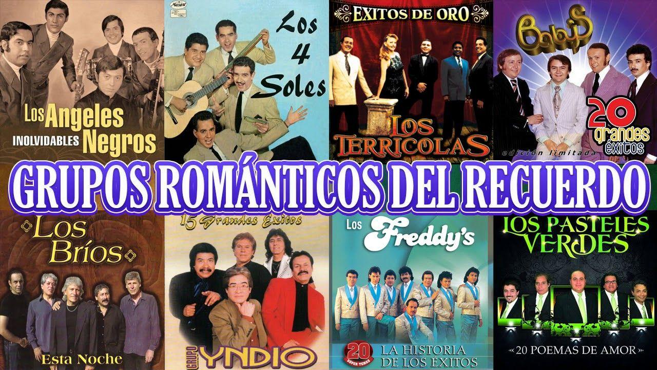 Grupos Romanticos Del Recuerdo Yndio Angeles Negros Terricolas