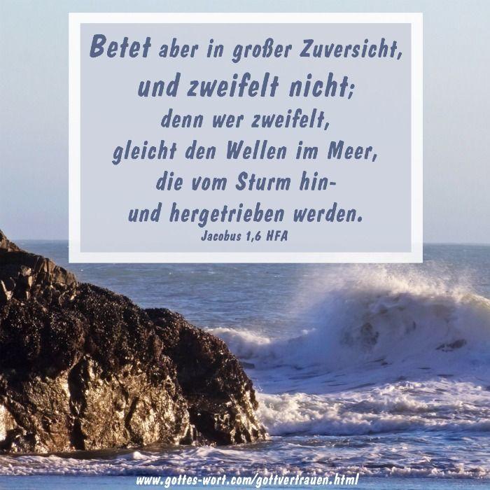 Gottvertrauen der glaube gott liebt dich gott - Christliche zitate ...
