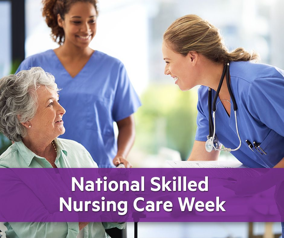 For National Skilled Nursing Care Week, we thank all the